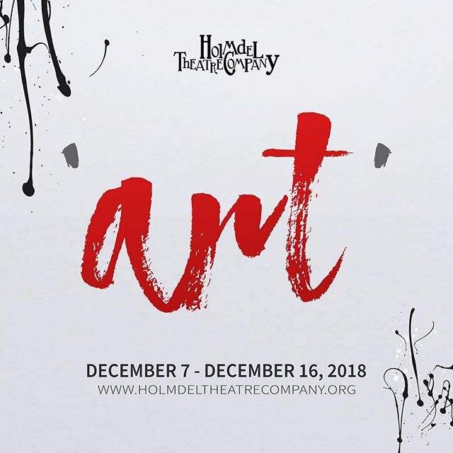 Official Poster for 'Art' Presented by Holmdel Theatre Company