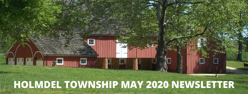 HOLMDEL TOWNSHIP MAY 2020 NEWSLETTER